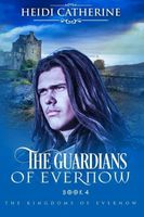 The Guardians of Evernow