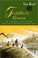 Fiddler's Green: or, a Wedding, a Ball, and the Singular Adventures of Sundry Moss
