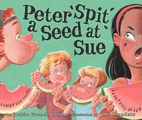 Peter Spit a Seed at Sue