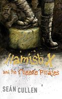 Hamish X and the Cheese Pirates of the Arctic