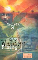 Secrets of Walden Rising