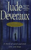 Forever: A Novel of Good and Evil, Love and Hope