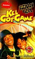Kel Got Game