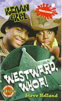 Westward, Whoa!