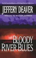 Bloody River Blues by William Jefferies