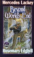 Beyond World's End by Mercedes Lackey; Rosemary Edghill