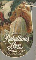 Rebellious Love