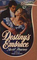 Destiny's Embrace