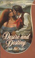 Desire and Destiny