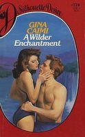 A Wilder Enchantment