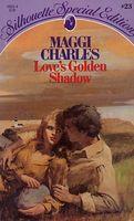 Love's Golden Shadow