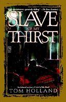 Slave of My Thirst