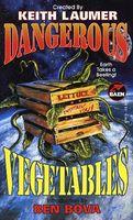 Dangerous Vegetables