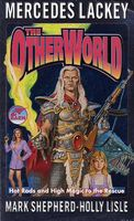 The Otherworld by Mercedes Lackey; Holly Lisle