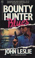 Bounty Hunter Blues
