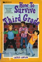 How to Survive Third Grade