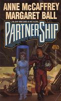 Partnership by Anne McCaffrey; Margaret Ball