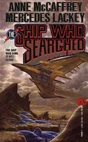 The Ship Who Searched by Anne McCaffrey; Mercedes Lackey