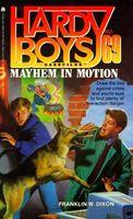 Mayhem in Motion