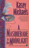 A Masquerade in the Moonlight / The Dangerous Mister Donovan