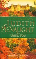 Until You by Judith McNaught