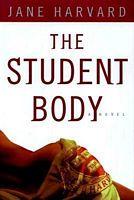 Student Body:, The: A Novel