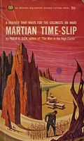 Martian Time-Slip by Philip K. Dick