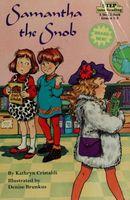 Samantha the Snob