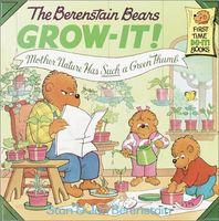 The Berenstain Bears Grow-It!