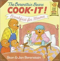 The Berenstain Bears Cook-It!: Breakfast for Mama!