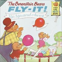 Berenstain Bears Fly-It!: Up, Up, and Away