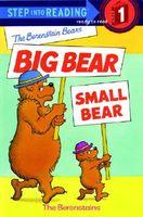 The Berenstain Bears' Big Bear, Small Bear