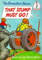 The Berenstain Bears That Stump Must Go!