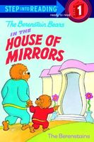 The Berenstain Bears' House of Mirrors