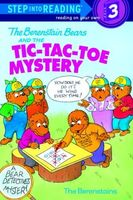 The Berenstain Bears and the Tic-Tac-Toe Mystery
