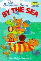 The Berenstain Bears by the Sea by Stan Berenstain; Jan Berenstain