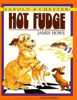 Harold and Chester In Hot Fudge