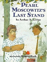 Pearl Moscowitz's Last Stand