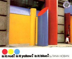 Is It Red? Is It Yellow?Is It Blue?
