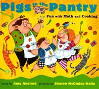 Pigs in the Pantry: Fun with Math and Cooking