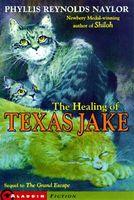 The Healing of Texas Jake