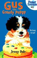 Gus the Greedy Puppy