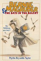 Bernie Magruder and the Bats in the Belfry
