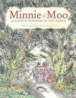 Minnie and Moo and the Seven Wonders of the World