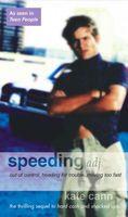 Speeding / Moving On