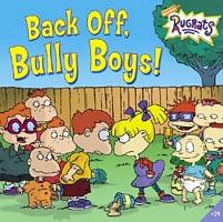 Back Off, Bully Boys!