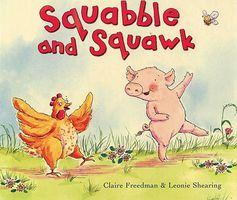 Squabble and Squawk
