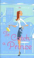 To Catch a Prince