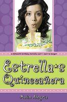 Estrella's Quinceaera