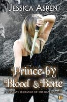 Prince by Blood and Bone